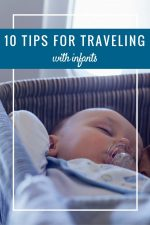 16 Tips to Traveling with Infants & Toddlers