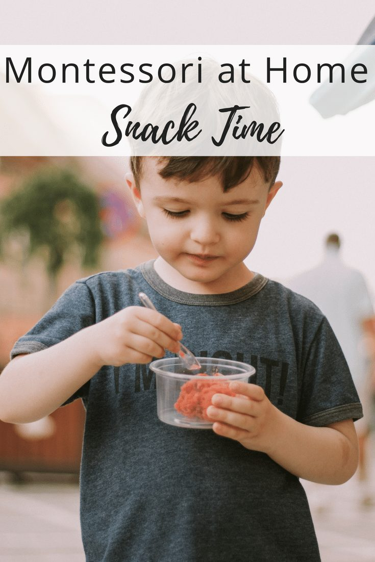 Montessori at Home - Snack Time