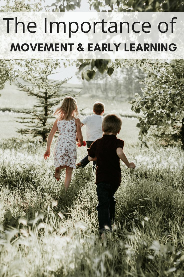 Why Montessori Believed in Movement & Early Learning