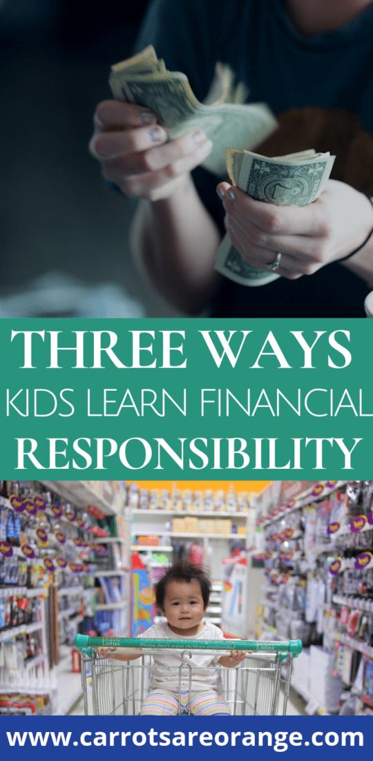 Ways Kids Learn Financial Responsibility