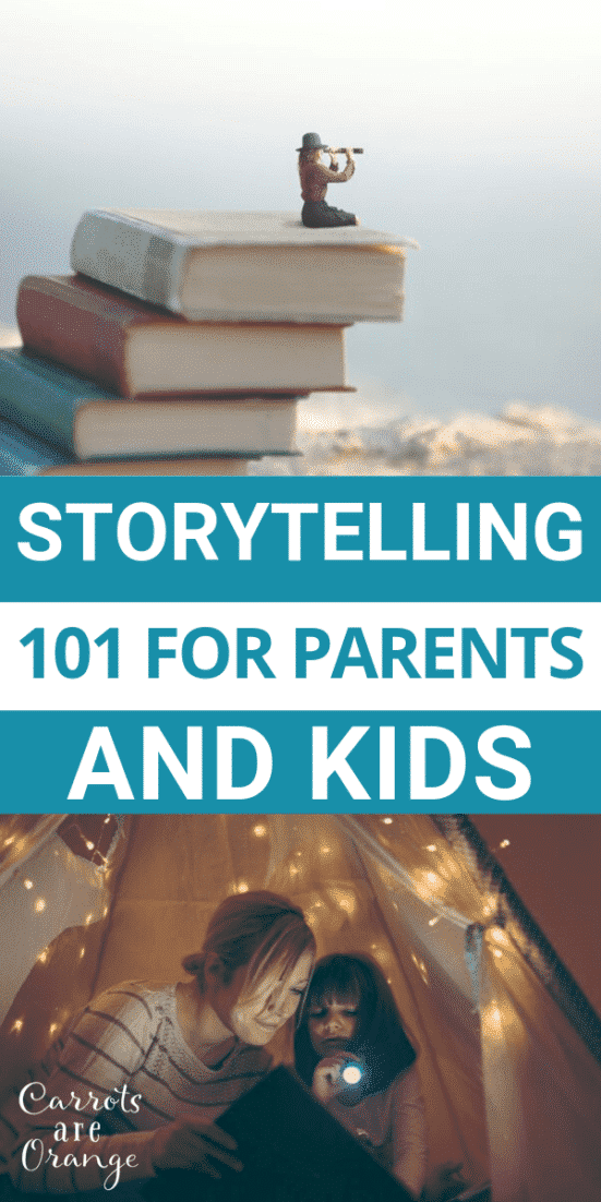 Storytelling 101 for Parents & Kids