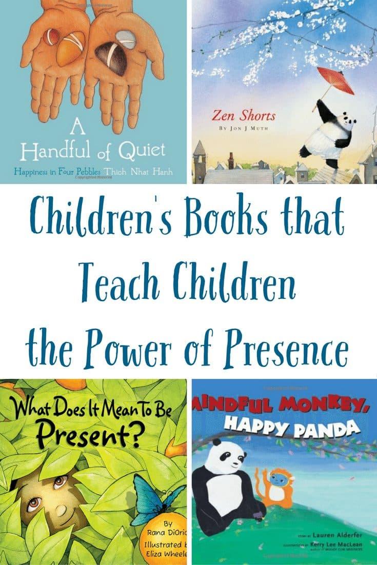 Children's Books that Teach Children Emotions & the Power of Presence