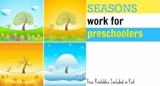 Easy & Fun Seasons Work for Preschoolers