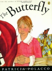 Books about courage The Butterfly