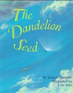 Books about courage The Dandelion Seed