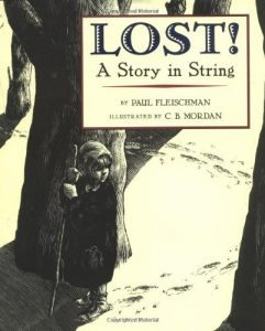 Books to teach a child about courage Lost a Story in String