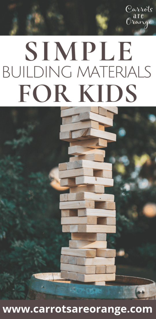 Simple Building Materials for Kids