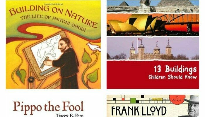 The BEST Books for Teach Kids about Gaudi & Other Famous Architects