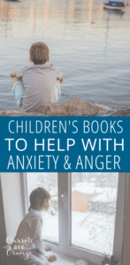 Children's Books to Help with Anxiety & Anger