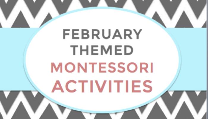 February Montessori Ideas Feature