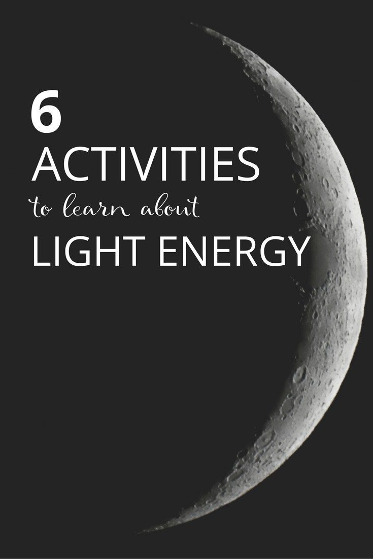 6 Activities to Learn about Light Energy