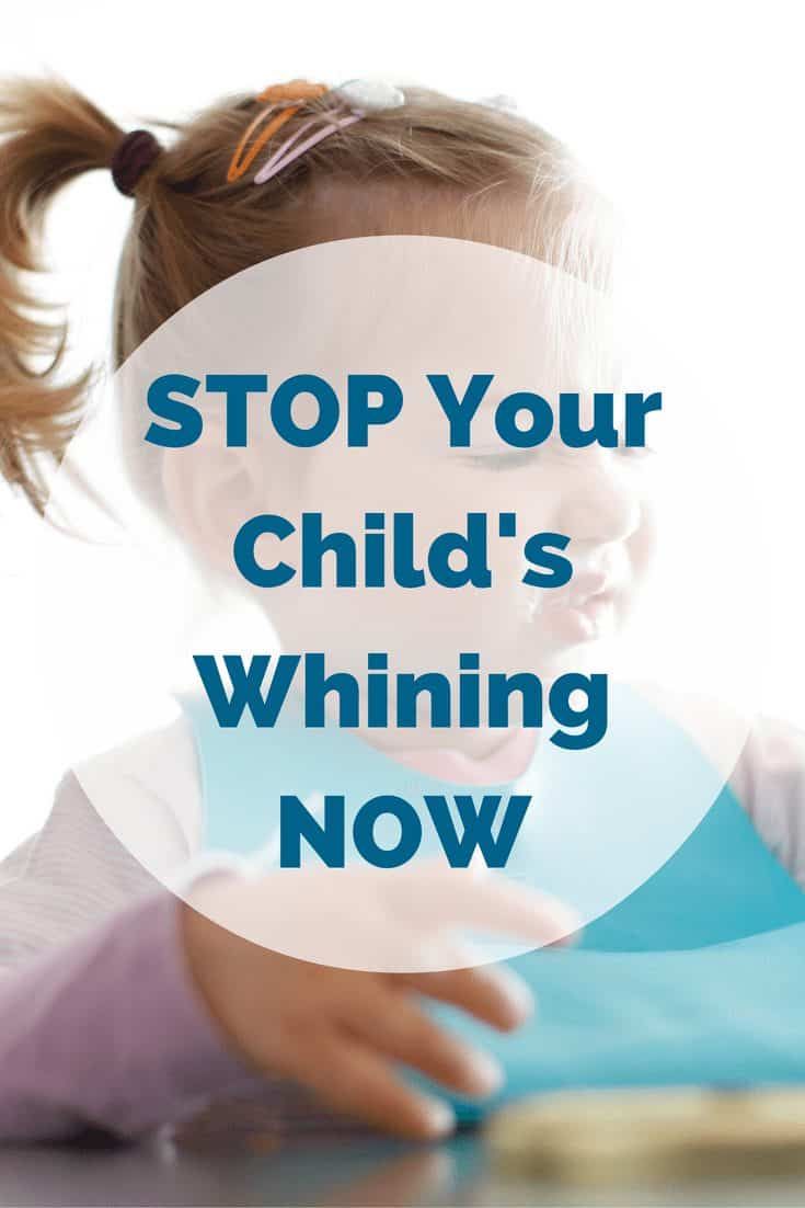 Get Your Child to Stop Whining with this Simple Approach