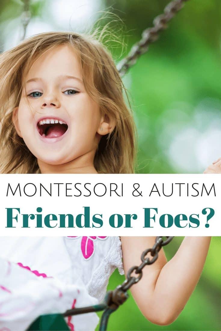 Montessori & Autism: Friends or Foes?