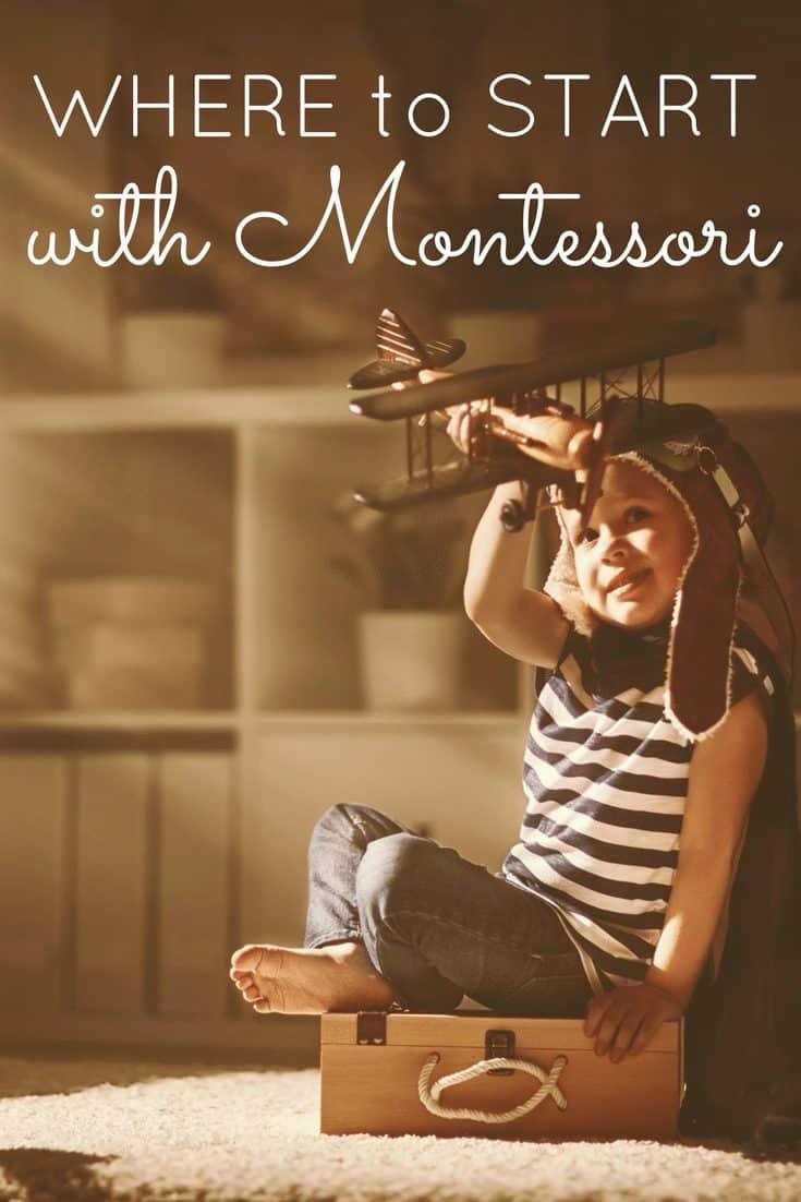 WHERE TO START with Montessori