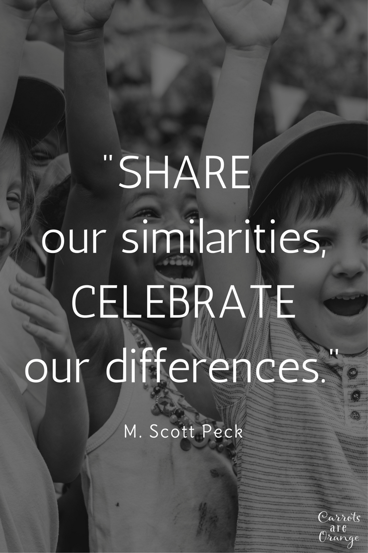 Celebrate our differences, Share our Similarities
