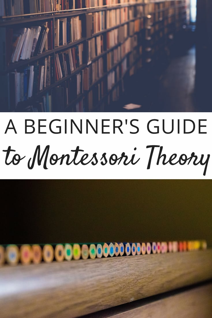 A Beginner's Guide to Montessori Theory