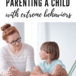 4 Ah-Ha Moments in Parenting a Child with Extreme Behaviors