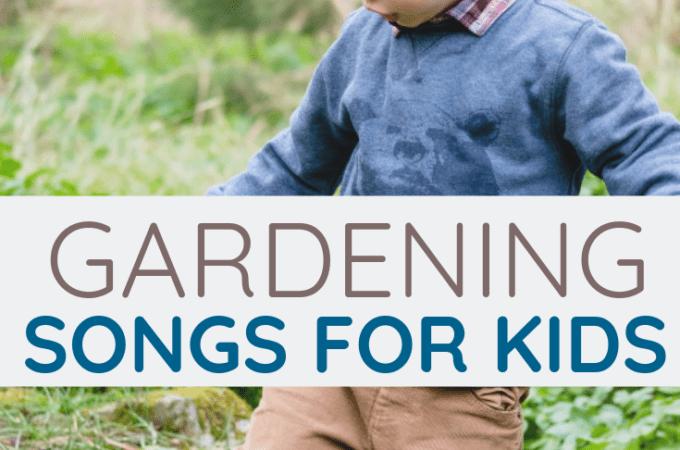 Gardening Songs for Kids
