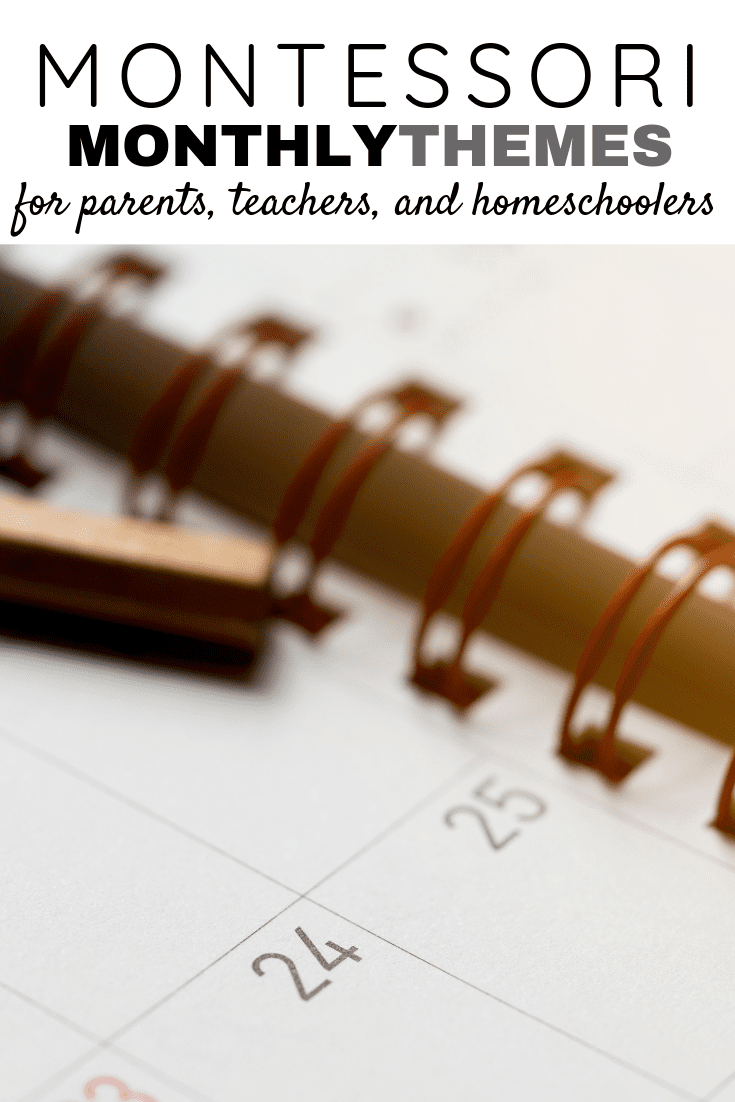 Montessori Monthly Themes for Preschool