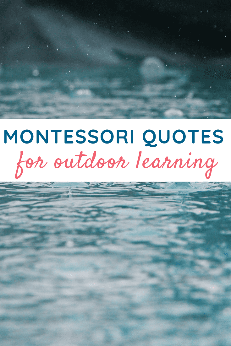 Montessori Quotes for Outdoor Learning