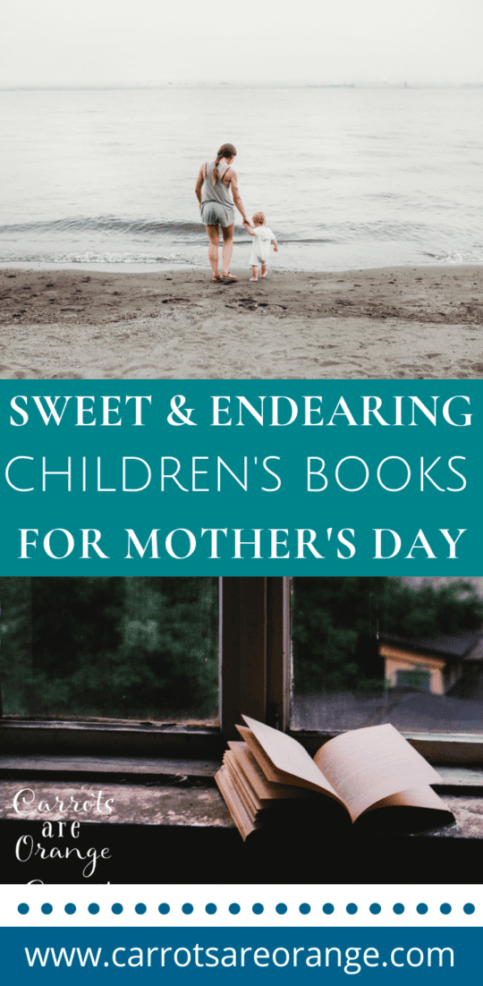 Sweet & Endearing Children's Books for Mother's Day