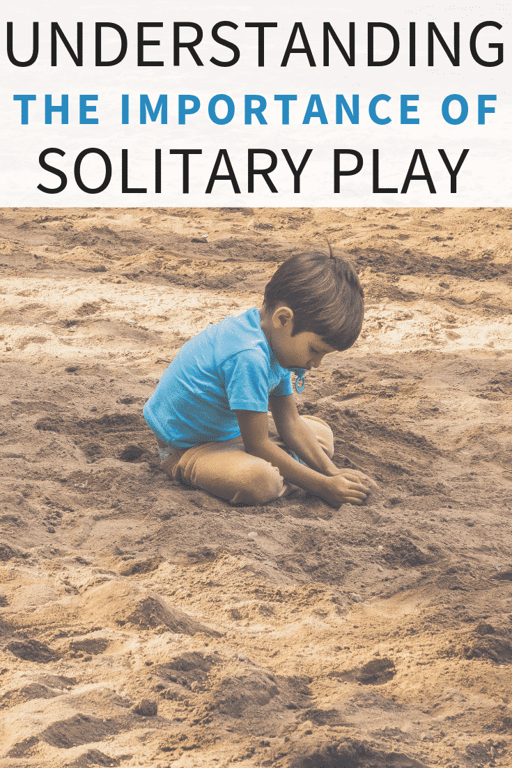 The Importance of Solitary Play