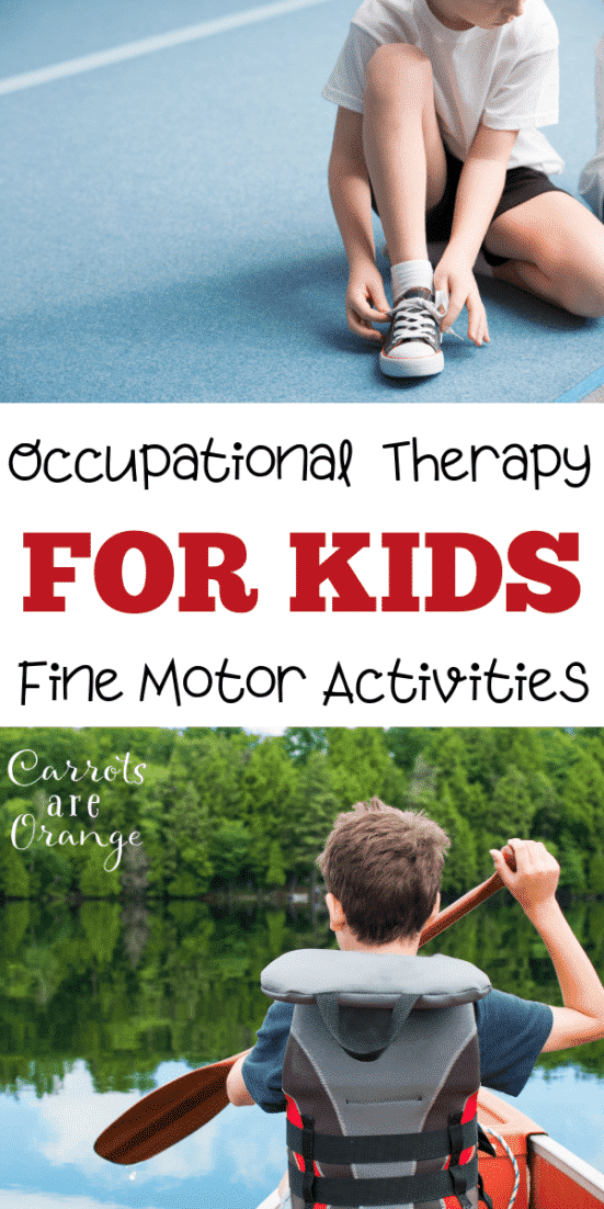 Occupational Therapy Fine Motor Activities for Kids