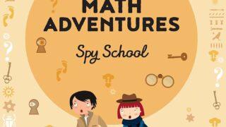 Spy School Math Adventures